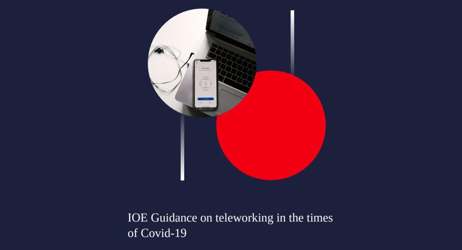 "Prescriptions on Business Survival and Resilience: ""IOE Guidance on Teleworking in the times of COVID-19"""
