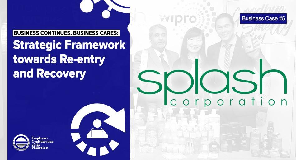 Strategic Framework towards Re-entry and Recovery: Splash Corporation